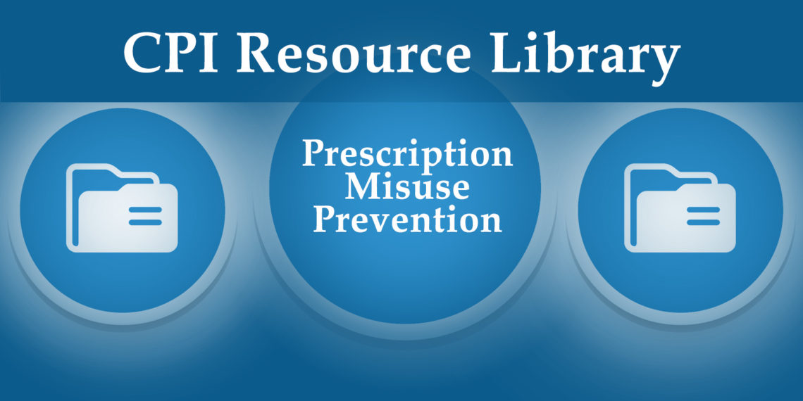 Prescription Misuse Prevention Resources